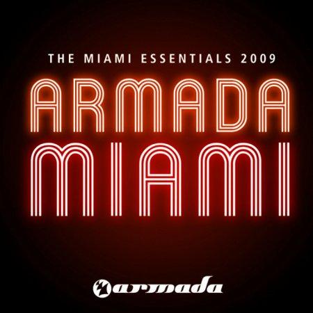 Armada - The Miami Essentials 2009 (ARDI1022)