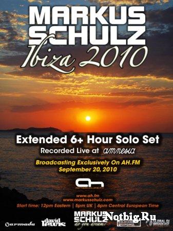 Markus Schulz - Extended 6+ Hour Solo Set, Amnesia, Ibiza (20.09.2010)