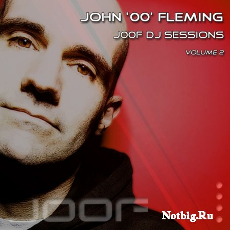 VA - J00F DJ Sessions Volume 2 Mixed By John 00 Fleming (2011)