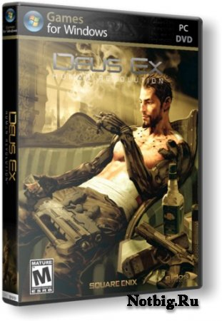 [Repack] Deus Ex: Human Revolution {v.v1.1.622.0} [Ru/En] 2011