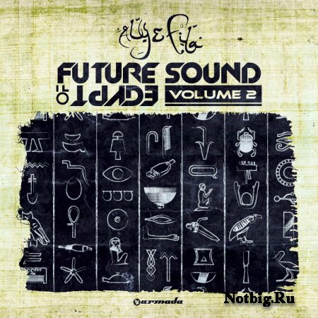 VA - Future Sound of Egypt vol. 2 (Mixed by Aly & Fila) 2012
