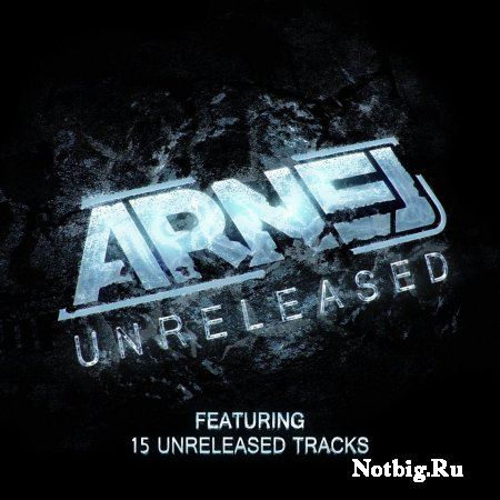 Arnej - Unreleased (2012)